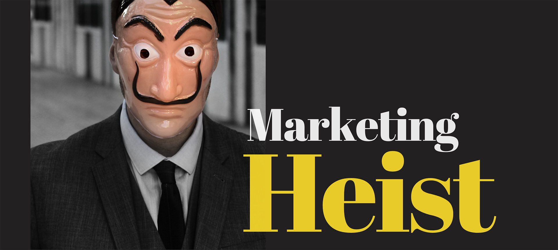 What Marketers Can Learn From Money Heist
