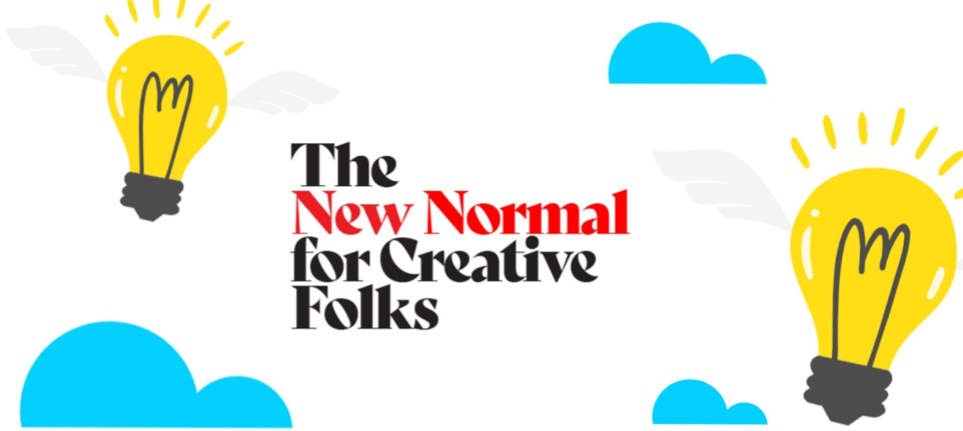 A new normal for creative folks